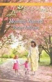 Mommy Wanted (Mills & Boon Love Inspired)
