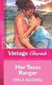 Her Texas Ranger (Mills & Boon Vintage Cherish)