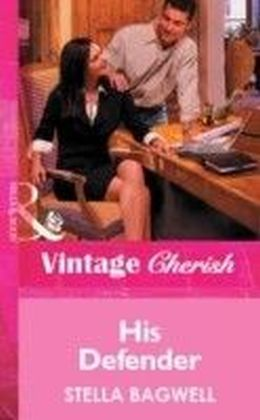 His Defender (Mills & Boon Vintage Cherish)
