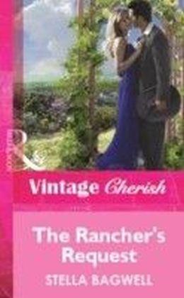 Rancher's Request (Mills & Boon Vintage Cherish)