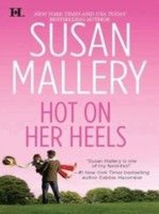 Hot on Her Heels (Mills & Boon M&B) (Lone Star Sisters - Book 5)