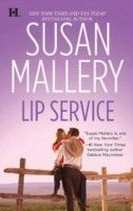 Lip Service (Mills & Boon M&B) (Lone Star Sisters - Book 3)