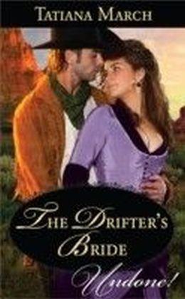Drifter's Bride (Mills & Boon Historical Undone)
