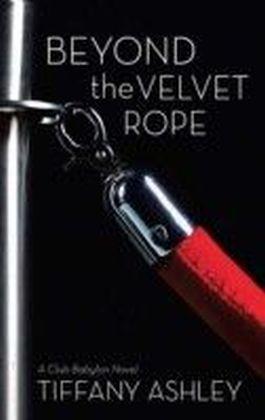 Beyond the Velvet Rope (Mills & Boon Spice) (Club Babylon - Book 1)
