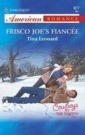 Frisco Joe's Fiancee (Mills & Boon American Romance)