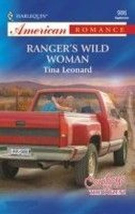 Ranger's Wild Woman (Mills & Boon American Romance)