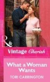 What a Woman Wants (Mills & Boon Vintage Cherish)