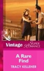 Rare Find (Mills & Boon Vintage Superromance) (School Ties - Book 2)