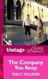 Company You Keep (Mills & Boon Vintage Superromance) (School Ties - Book 3)