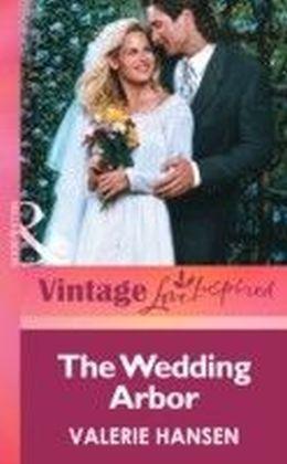 Wedding Arbor (Mills & boon Vintage Love Inspired)