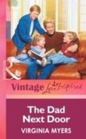 Dad Next Door (Mills & boon Vintage Love Inspired)