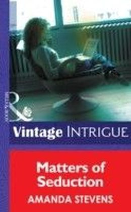 Matters of Seduction (Mills & Boon Intrigue) (Matchmakers Underground - Book 4)