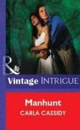 Manhunt (Mills & Boon Vintage Intrigue)