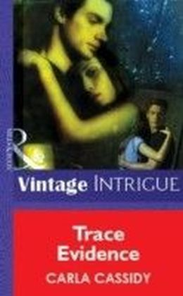 Trace Evidence (Mills & Boon Vintage Intrigue)
