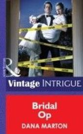Bridal Op (Mills & Boon Intrigue) (Miami Confidential - Book 4)