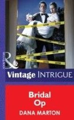 Bridal Op (Mills & Boon Intrigue) (Miami Confidential - Book 4)