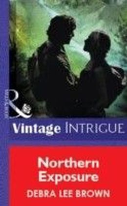 Northern Exposure (Mills & Boon Vintage Intrigue)