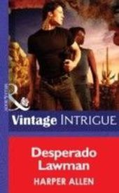 Desperado Lawman (Mills & Boon Intrigue)