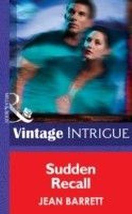 Sudden Recall (Mills & Boon Intrigue) (Dead Bolt - Book 3)
