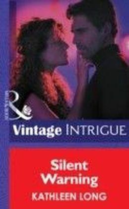 Silent Warning (Mills & Boon Intrigue)