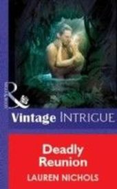 Deadly Reunion (Mills & Boon Vintage Intrigue)
