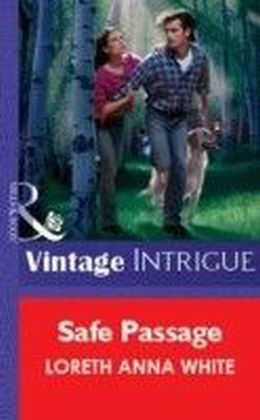 Safe Passage (Mills & Boon Vintage Intrigue)