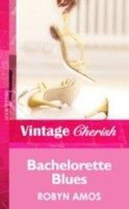 Bachelorette Blues (Mills & Boon Vintage Cherish)