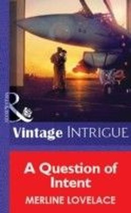 Question of Intent (Mills & Boon Vintage Intrigue)