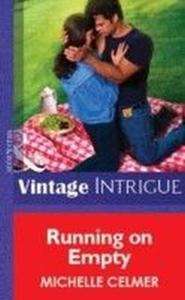 Running on Empty (Mills & Boon Vintage Intrigue)