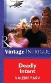 Deadly Intent (Mills & Boon Vintage Intrigue)