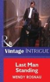 Last Man Standing (Mills & Boon Vintage Intrigue)