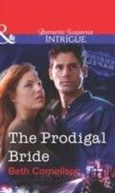 Prodigal Bride (Mills & Boon Intrigue)