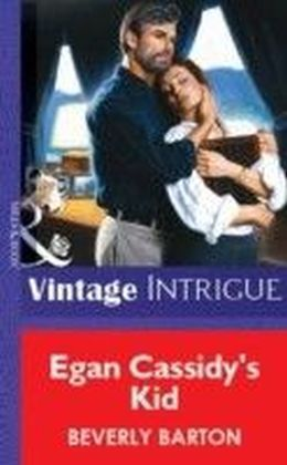 Egan Cassidy's Kid (Mills & Boon Vintage Intrigue)