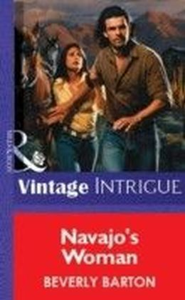 Navajo's Woman (Mills & Boon Vintage Intrigue)
