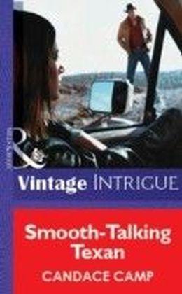 Smooth-Talking Texan (Mills & Boon Vintage Intrigue)