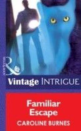 Familiar Escape (Mills & Boon Intrigue) (Fear Familiar - Book 20)