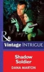 Shadow Soldier (Mills & Boon Intrigue)