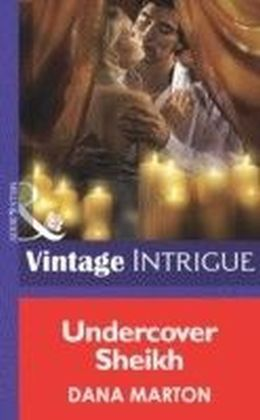 Undercover Sheik (Mills & Boon Intrigue)