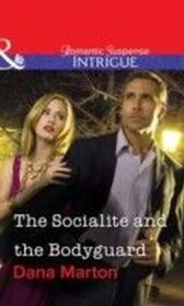 Socialite and the Bodyguard (Mills & Boon Intrigue)