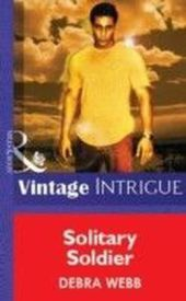 Solitary Soldier (Mills & Boon Vintage Intrigue)