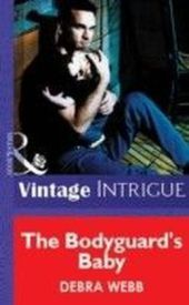 Bodyguard's Baby (Mills & Boon Vintage Intrigue)