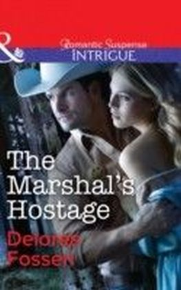 Marshal's Hostage (Mills & Boon Intrigue)