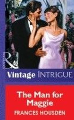 Man for Maggie (Mills & Boon Vintage Intrigue)