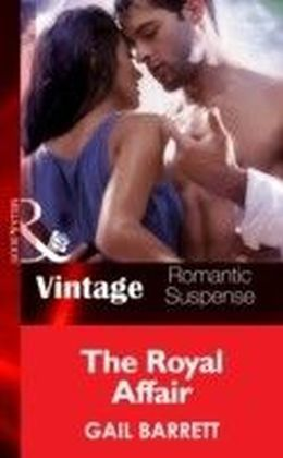Royal Affair (Mills & Boon Vintage Romantic Suspense) (The Crusaders - Book 3)