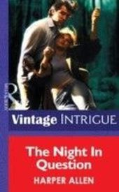 Night in Question (Mills & Boon Intrigue)