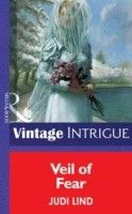Veil of Fear (Mills & Boon Vintage Intrigue)