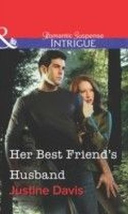 Her Best Friend's Husband (Mills & Boon Intrigue)