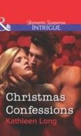 Christmas Confessions (Mills & Boon Intrigue)