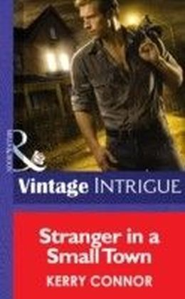 Stranger in a Small Town (Mills & Boon Intrigue) (Shivers - Book 6)