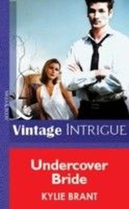 Undercover Bride (Mills & Boon Vintage Intrigue)